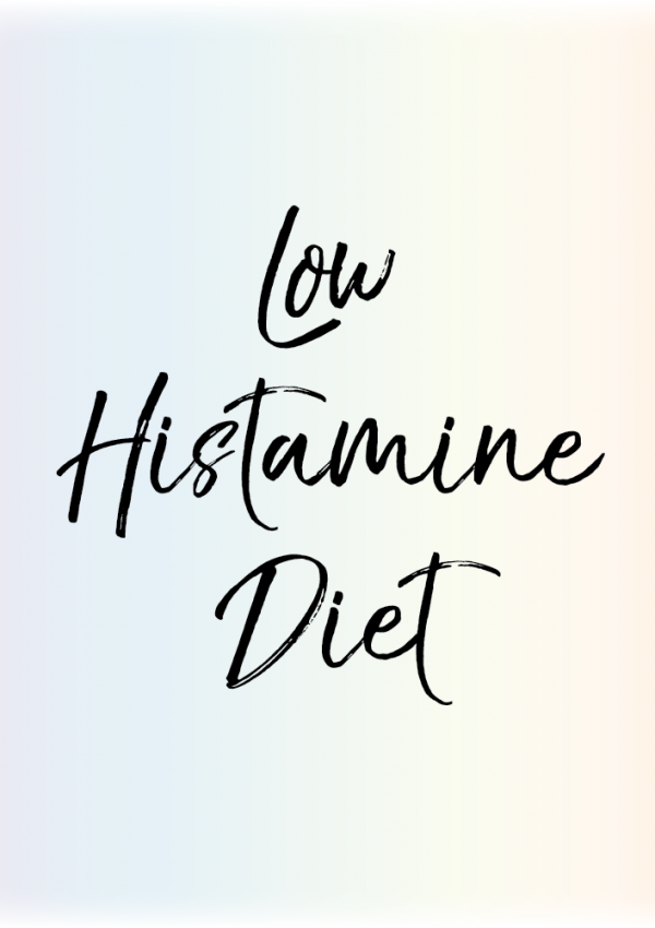 How To Start A Low Histamine Diet Without Losing Your Mind
