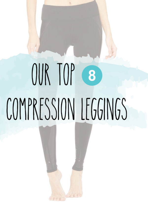 Our List Of The Top 8 Compression Leggings