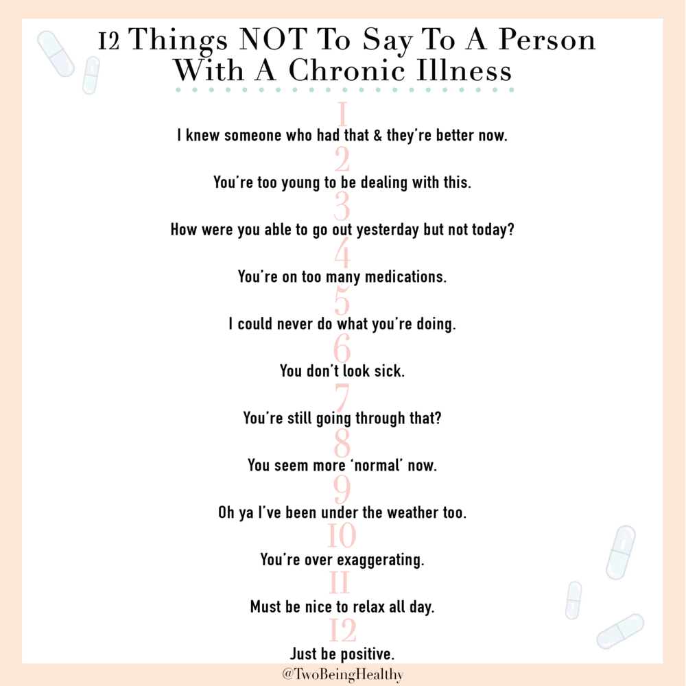 things NOT to say to someone with a chronic illness