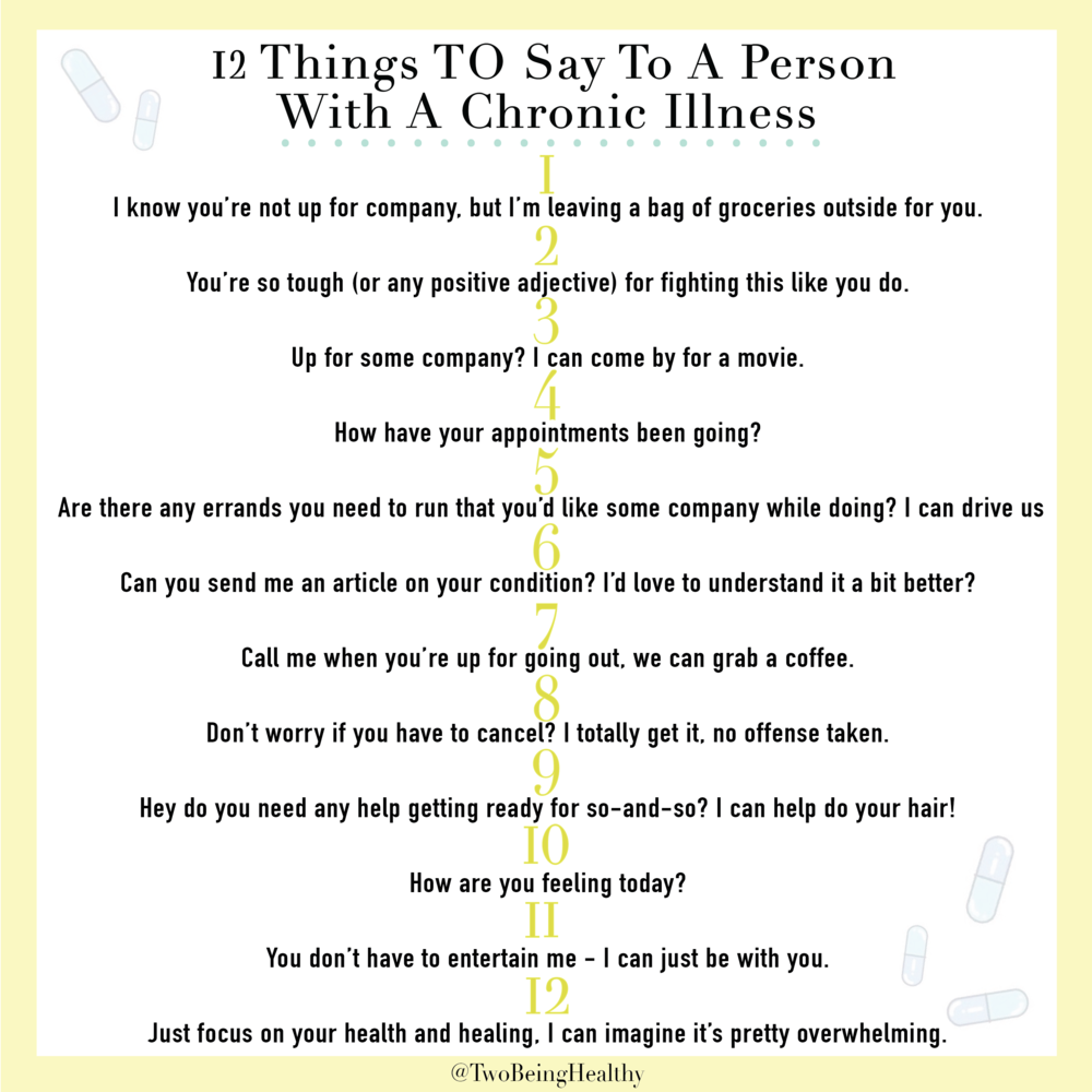 Things to say to someone with a chronic illness